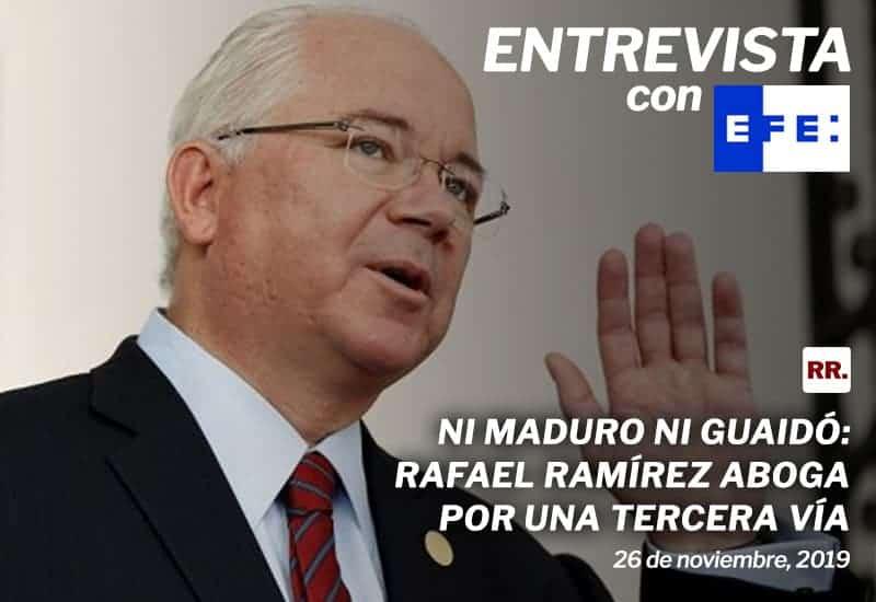 Ni Maduro ni Guaidó: Rafael Ramírez aboga por una tercera vía